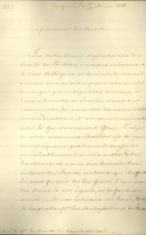 The Ambassador of Russia in Constantinople, Count Alexandre de Ribeaupierre, sends a letter to Governor of Greece Ioannis Kapodistrias from Corfu, where the Ambassadors of the three Great Powers convene, asking him for statistics to be used during the Conference Page 1