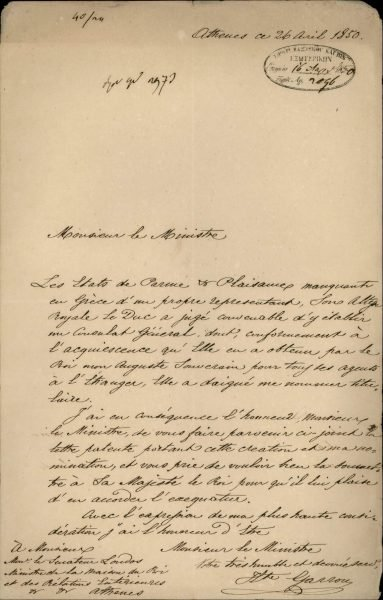 The Consul General of the Kingdom of the Two Sicilies in Athens, Hippolyte Garrou, informs the Greek Ministry of Foreign Affairs that the Duke of Parma, Charles III, accredits him as Consul General of the Duchy of Parma in Athens